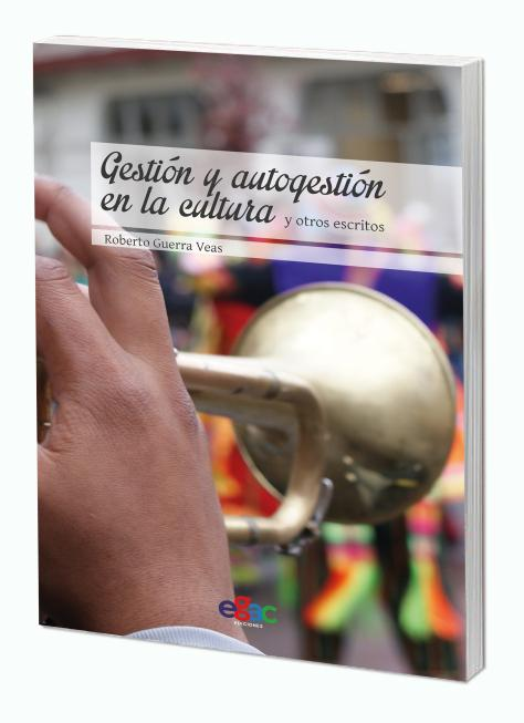 """Libro """"Gestión y autogestión en la cultura"""" se presenta en Santiago"""