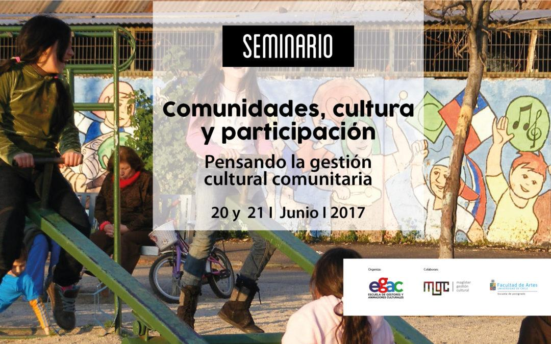 Destacadas experiencias darán vida al Seminario Comunidades, cultura y participación