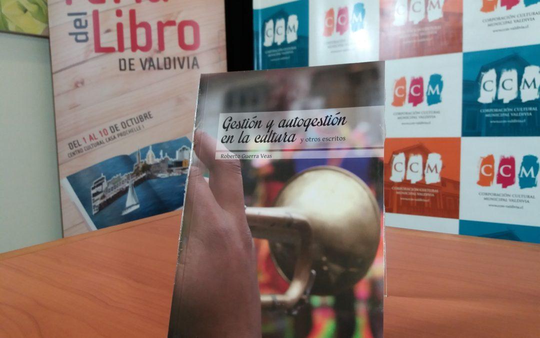 """En Valdivia se presentó libro """"Gestión y autogestión en la cultura"""""""