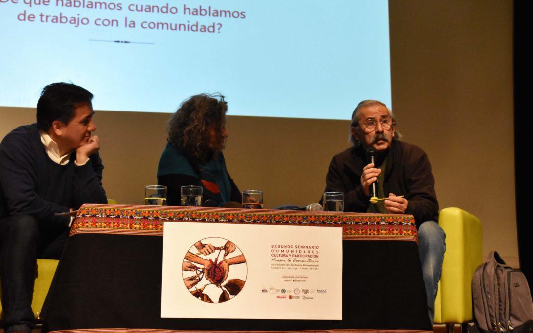 """Experiencias y aprendizajes de Chile y México, marcan debates del Segundo Seminario """"Comunidades, cultura y participación"""""""