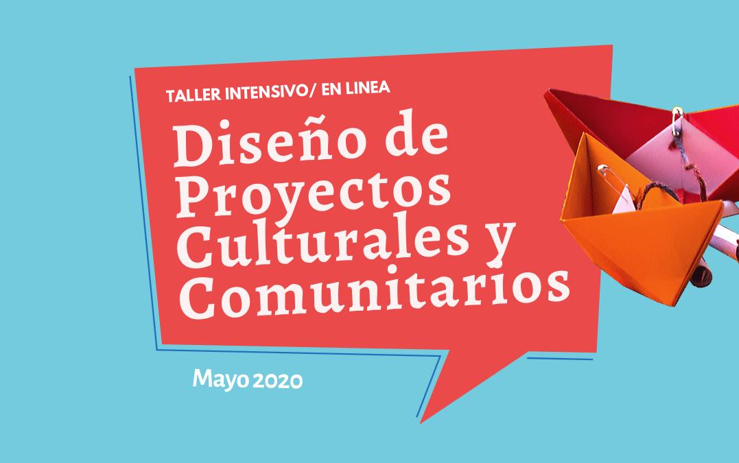 Para seguir aprendiendo: nuevos talleres de Diseño de proyectos Culturales y Comunitarios en línea