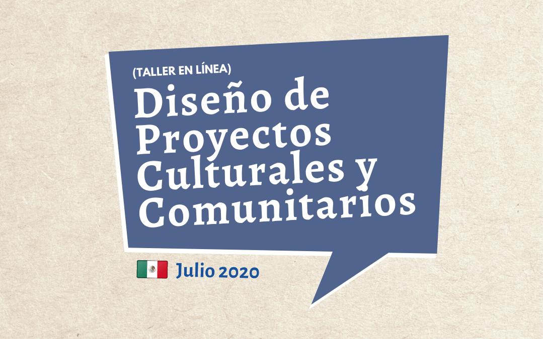 En julio, nuevo taller de Diseño de Proyectos Culturales y Comunitarios