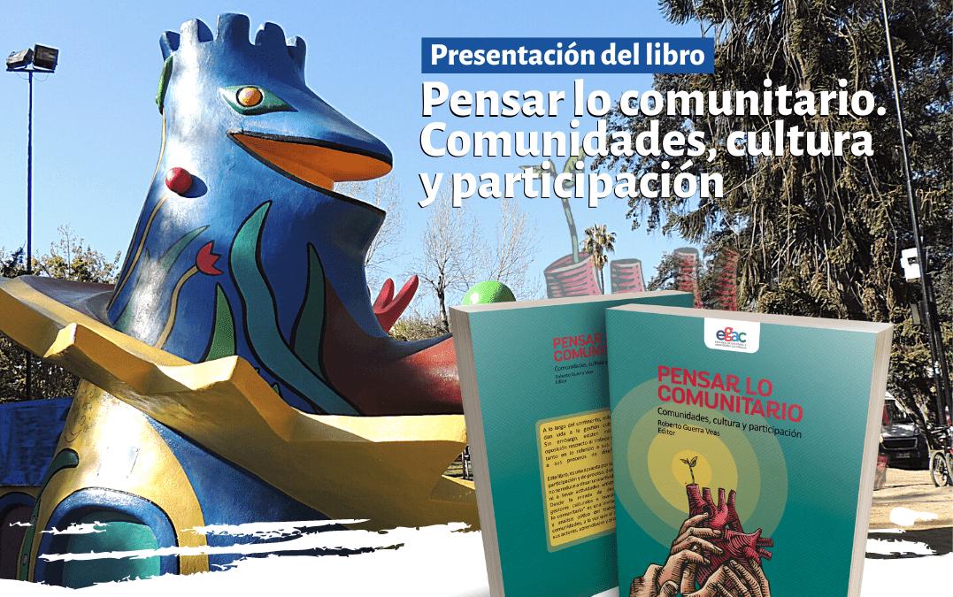 """Libro """"Pensar lo comunitario"""" se presenta en la Plaza Brasil de Santiago"""