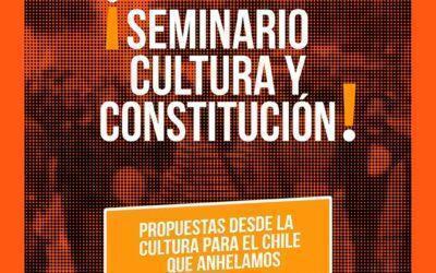 Cultura y Constitución: Propuestas desde la cultura para el Chile que anhelamos