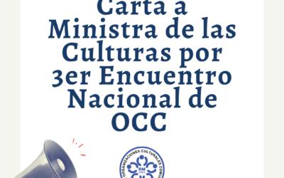 Con motivo del 3er encuentro nacional de OCC, Mesa de OCCRM envía carta a Ministra de las culturas